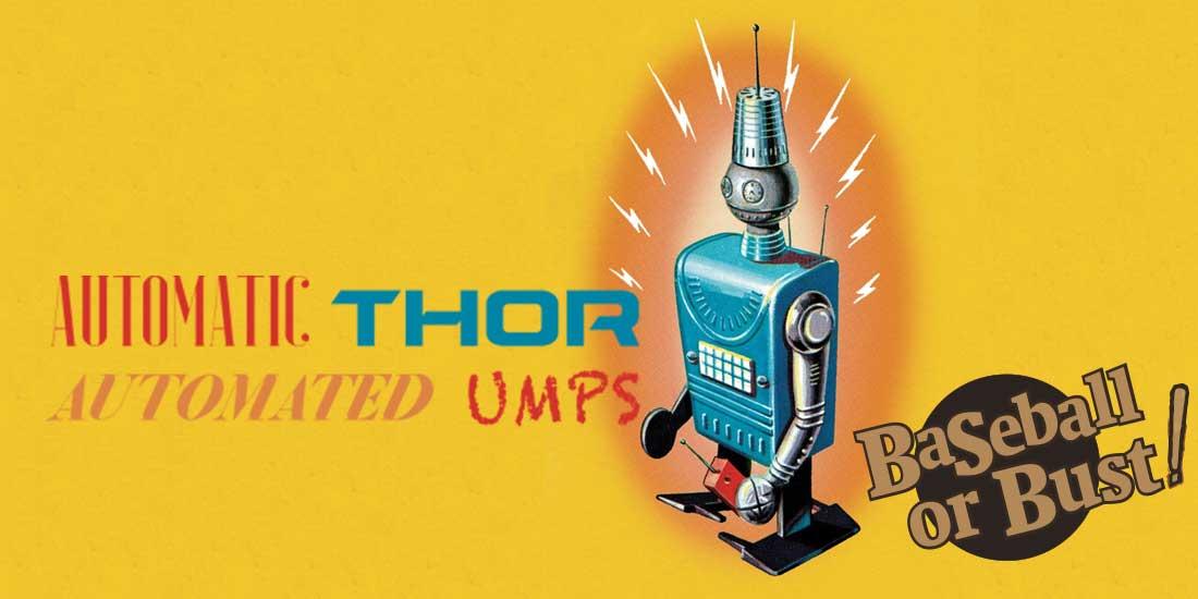 Automatic Thor, Automated Umps